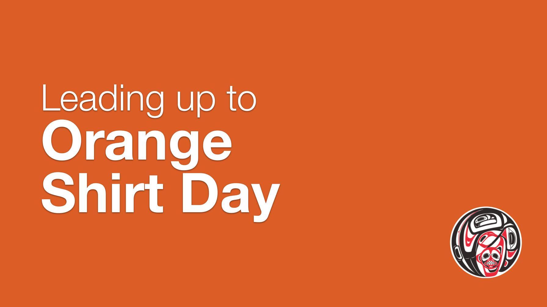 Leading_Up_Orange_Shirt_Day21