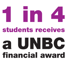 1 in 4 students receives a UNBC financial award