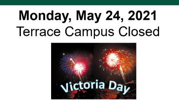 Victoria Day 2021 - Campus Closed