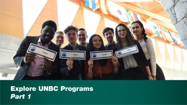 Explore UNBC Programs - Part 1